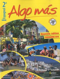 Espagnol 2e Algo mas : Programme 2010 (1CD audio)