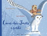 Coeur-des-Forêts a parlé