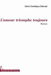 L'Amour Triomphe Toujours