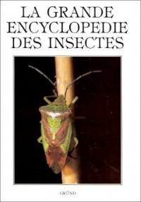 La grande encyclopédie des insectes