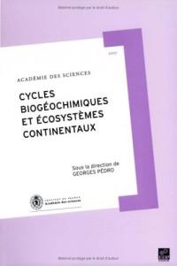 Rapport sur la Science et la Technologie, N° 27 : Cycles biogéochimiques et écosystèmes continentaux