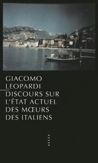 Discours sur l'état actuel des moeurs des Italiens