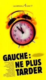 Gauche : ne plus tarder