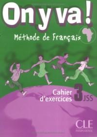 On y Va! Workbook (Level 3)