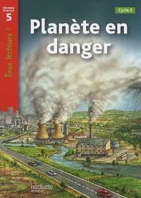 Planète en danger : Niveau 5, Cycle 3