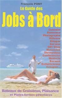 Le guide des jobs à bord