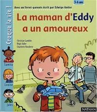 La Maman d'Eddy a un ami