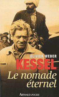Kessel, le nomade éternel