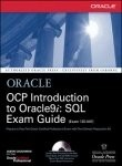 Oracle OCP Introduction to Oracle 9i: SQL Exam Guide 1ZO­007