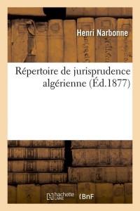 Repertoire jurisprudence algerienne  ed 1877