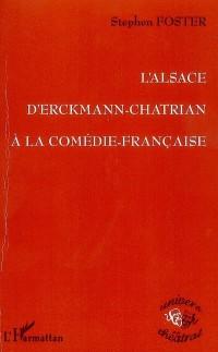Alsace d'Erckmann Chatrian à la Comédie Française