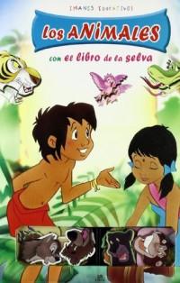 Los Animales Con El Libro De La Selva / the Animals With the Jungle Book