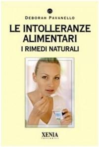 Le intolleranze alimentari. I rimedi naturali