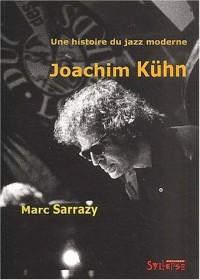 Une histoire du jazz moderne, Joachim Kühn (1 livre + 1 CD audio)