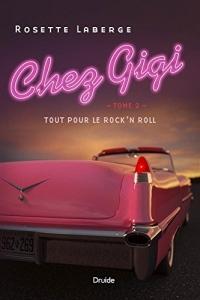 Chez Gigi Vol 02 Tout pour le Rock'N Roll