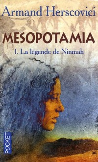 Mesopotamia, Tome 1 : La légende de Ninmah