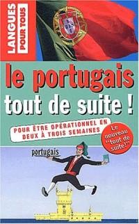 Le Portugais tout de suite