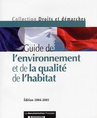 Guide de l'environnement et de la qualité de l'habitat Edition 2004-2005