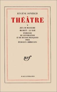 Théâtre, tome 5