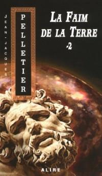 La Faim de la Terre T2 - les Gestionnaires de l'Apocalypse 4