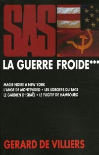 La Guerre froide, Tome 3 : Les Guerres secrètes de Pékin ; Révolutionnaires latinos ; Russie et CIA