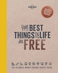 The Best Things in Life are Free 1ed - Anglais
