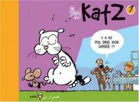 Katz, Tome 1 : Y a du poil dans mon cafééééé !!!