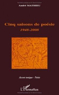 Cinq Saisons de Poesie 1948 2008