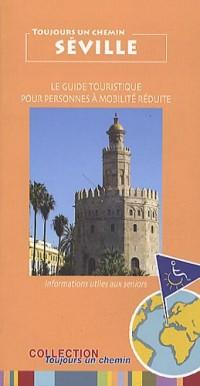 Toujours Un Chemin Séville