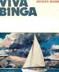 VIVA BINGA ! Les incroyables aventures d'un marin naïf