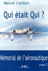 Qui était qui? : mémorial de l'aéronautique vol. : 2
