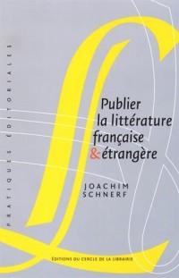 Publier la littérature française & étrangère
