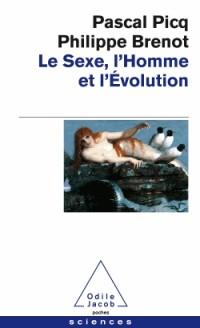 Le Sexe, l'Homme et l'évolution