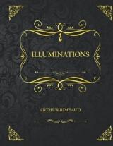 Illuminations: Edition Collector - Arthur Rimbaud Poésies