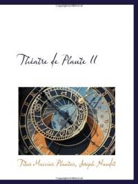 Théatre de Plaute II