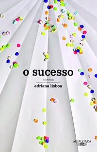 O Sucesso (Em Portuguese do Brasil)