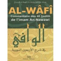 Al-Wafi, Commentaire des 40 Hadiths de l Imam An-Nawawi