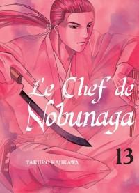 Le Chef de Nobunaga - Tome 13