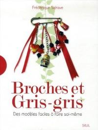 Broches et Gris-gris