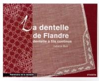 La dentelle de Flandre : Dentelle à fils continus