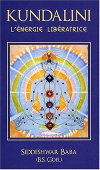 Kundalini : L'énergie libératrice