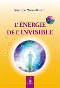 Energie de l'invisible