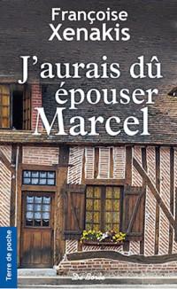 J'Aurais du Epouser Marcel
