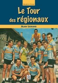 Le Tour des Regionaux