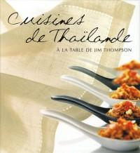 Cuisines de Thaïlande : A la table de Jim Thompson