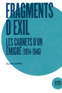 Fragments d'exil : Les carnets d'un émigré (1914-1946)