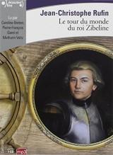 Le tour du monde du roi Zibeline [Livre audio]