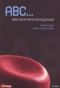 ABC des Examens Biologiques