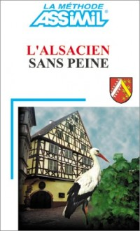 L'Alsacien sans peine
