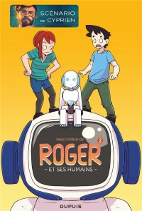 Roger et ses humains - tome 2